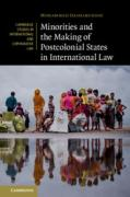 Cover of Minorities and the Making of Postcolonial States in International Law