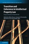Cover of Transition and Coherence in Intellectual Property Law: Essays in Honour of Annette Kur