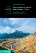 Cover of International Investment Law and Legal Theory: Expropriation and the Fragmentation of Sources