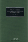 Cover of Trade in Food: Regulatory and Judicial Approaches in the EC and the WTO