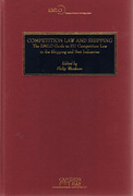Cover of Competition Law and Shipping: The EMLO Guide to EU Competition Law in the Shipping and Port Industries
