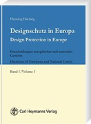 Cover of Design Protection in Europe: Decisions of European and National Courts Volume 1