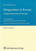 Cover of Design Protection in Europe: Decisions of European and National Courts Volume 4