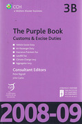 Cover of CCH The Purple Book 3B: Customs and Excise Duties 2008-09