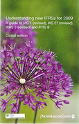 Understanding New IFRS  s for 2009 by PricewaterhouseCoopers; Neil, Grace