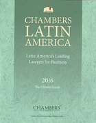 Cover of Chambers Latin America 2016: Latin America's Leading Lawyers for Business: The Client's Guide