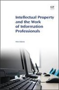 Cover of Intellectual Property and the Work of Information Professionals