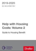 Cover of Help with Housing Costs Volume 2: Guide to Housing Benefit 2019-2020
