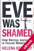Cover of Eve was Shamed: How British Justice is Failing Women (eBook)