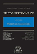 Cover of EU Competition Law Volume II: Mergers and Acquisitions