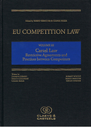 Cover of EU Competition Law Volume III: Cartel Law: Restrictive Agreements and Practices between Competitors