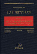 Cover of EU Energy Law Volume I: The Internal Energy Market - The Third Liberalisation Package