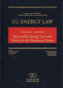Cover of EU Energy Law Volume III Book One: Renewable Energy Law and Policy in the European Union
