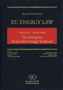 Cover of EU Energy Law Volume III Book Three: The European Renewable Energy Yearbook