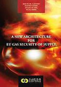 Cover of A New Architecture for EU Gas Security of Supply