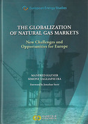 Cover of The Globalization of Natural Gas Markets: New Challenges and Opportunities for Europe