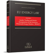 Cover of EU Energy Law Volume X: Insider Trading and Market Manipulation in the European Wholesale Energy Markets