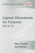 Cover of Capital Allowances for Fixtures: 2012-13