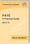Cover of PAYE: A Practical Guide 2012-13