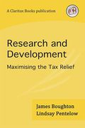 Cover of Research and Development: Maximising the Tax Relief