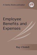 Cover of Employee Benefits and Expenses Volume 1: Principles & A-Z