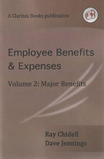 Cover of Employee Benefits and Expenses Volume 2: Major Benefits