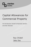 Cover of Capital Allowances for Commercial Property: A Guide for Business Owners and Their Advisors
