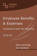 Cover of Employee Benefits and Expenses: Compliance and Tax Planning 2019-20