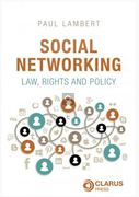 Cover of Social Networking: Law, Rights and Policy