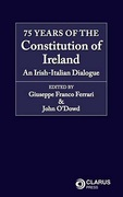 Cover of 75 years of the Constitution of Ireland: An Irish-Italian Dialogue