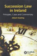 Cover of Succession Law in Ireland: Principles, Cases and Commentary