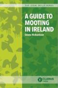 Cover of A Guide to Mooting in Ireland