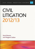 Cover of CLP Legal Practice Guides: Civil Litigation 2012/13