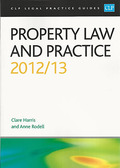 Cover of CLP Legal Practice Guides: Property Law and Practice 2012/13