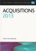 Cover of CLP Legal Practice Guides: Acquisitions 2013