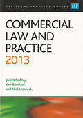 Cover of CLP Legal Practice Guides: Commercial Law and Practice 2013