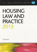 Cover of CLP Legal Practice Guides: Housing Law and Practice 2013