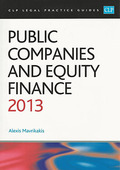 Cover of CLP Legal Practice Guides: Public Companies and Equity Finance 2013