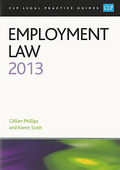 Cover of CLP Legal Practice Guides: Employment Law 2013