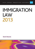 Cover of CLP Legal Practice Guides: Immigration Law 2013