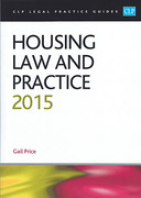 Cover of CLP Legal Practice Guides: Housing Law and Practice 2015