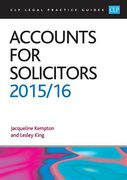 Cover of CLP Legal Practice Guides: Accounts for Solicitors 2015/16