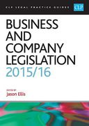 Cover of CLP Legal Practice Guides: Business and Company Legislation 2015/16