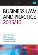 Cover of CLP Legal Practice Guides: Business Law and Practice 2015/16