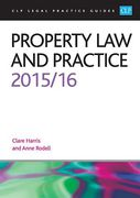Cover of CLP Legal Practice Guides: Property Law and Practice 2015/16