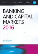 Cover of CLP Legal Practice Guides: Banking and Capital Markets 2016