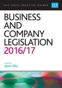Cover of CLP Legal Practice Guides: Business and Company Legislation 2016/17