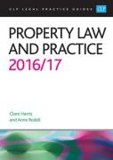 Cover of CLP Legal Practice Guides: Property Law and Practice 2016/17