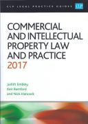 Cover of CLP Legal Practice Guides: Commercial and Intellectual Property Law and Practice 2017