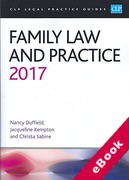Cover of CLP Legal Practice Guides: Family Law and Practice 2017 (eBook)
